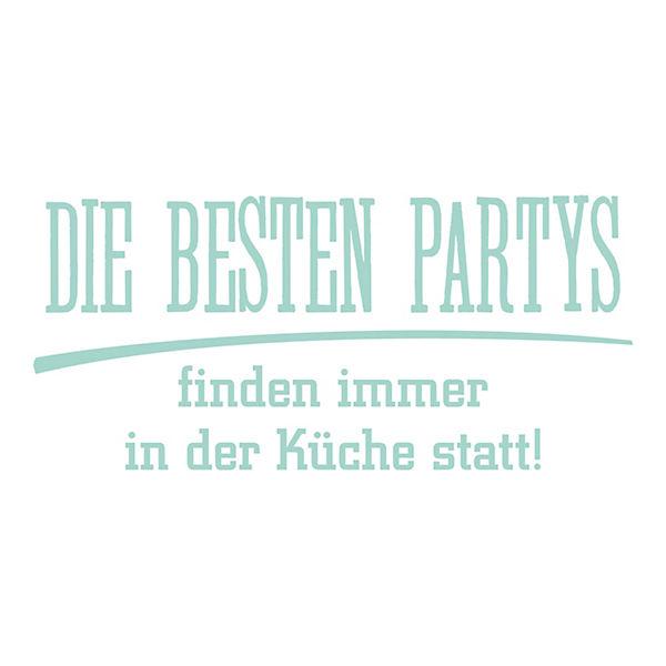 Wandtattoo Die Besten Partys Finden In Der Kuche Statt Grun Dekodino Yomonda