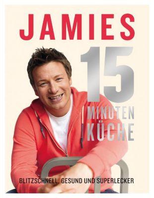 Buch - Jamies 15 Minuten Küche