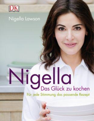 Buch - Nigella: Das Glück zu kochen