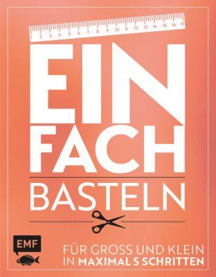 Buch - Basteln, Basteln, Basteln! Für Groß und ...