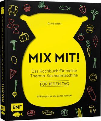 Buch - MIX MIT! Das Kochbuch meine Thermo-Küche...