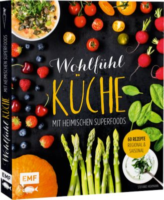 Buch - Wohlfühlküche mit heimischen Superfoods