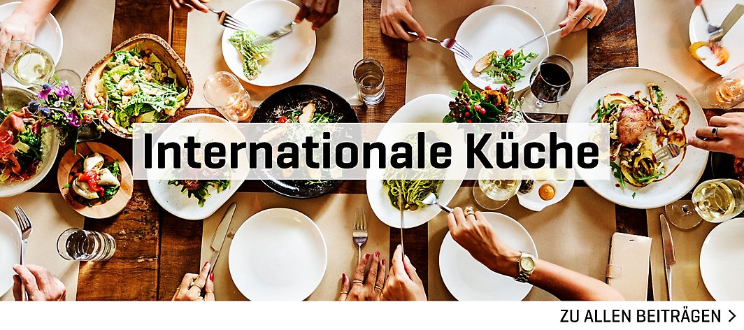 Internationale Küche | yomonda